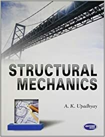 Structural Mechanics by A.K. Upadhyay