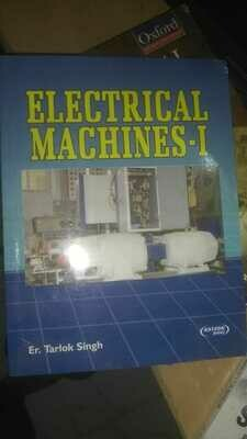 Electrical Machine - I by Tarlok Singh