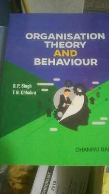 Organisation Theory and Behaviour by B.P.Singh & T.N.Chahbra