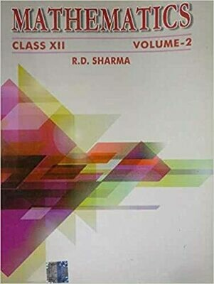 Mathematics by R.D.Sharma Class X11 VOL-2