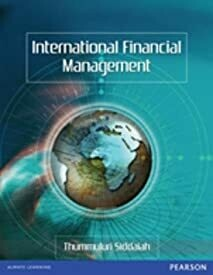 International Financial Management (Old Edition) by Thummuluri Siddaiah