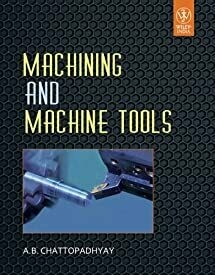 Machining And Machine Tools