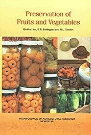 Preservation of Fruits and Vegetables by G. L. Tandon, G. S. Siddappa