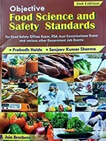 Objective Food Science and Safety standards by Prabodh Halde and sanjeev Sharma