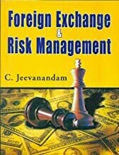 Foreign Exchange and Risk Management by C. Jeevanandam