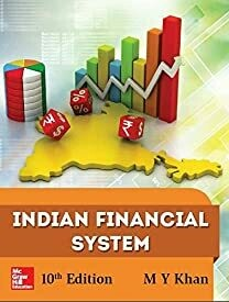 Indian Financial System an Financial System  by M Y Khan