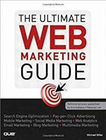 The Ultimate WEB Marketing Guide by Miller