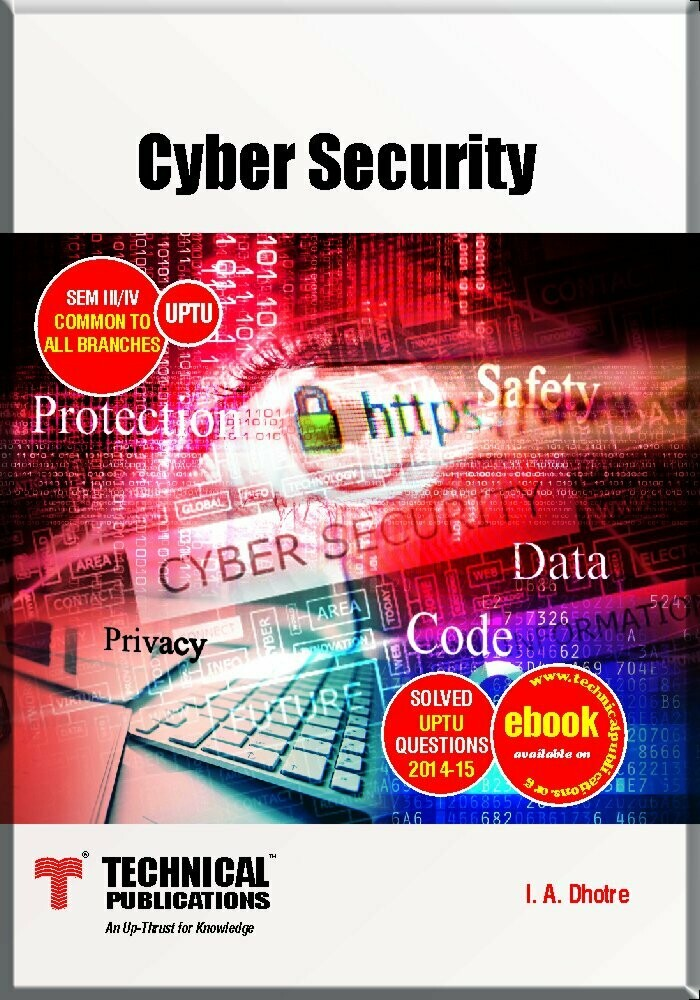 Cyber Security for UPTU (I/II-Common-2013 course) 1 January 2015