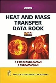 Heat And Mass Transfer Data Book (Multi Colour Edition) by C.P. Kothandaraman
