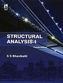Structural Analysis Vol-1 by S S Bhavikatti