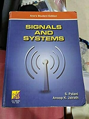 Signals and Systems by S. Palani