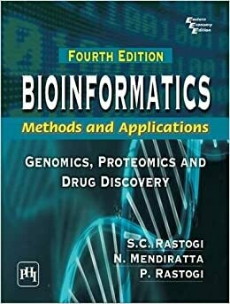 Bioinformatics: Methods and Applications: Genomics, Proteomics and Drug Discovery by Rastogi