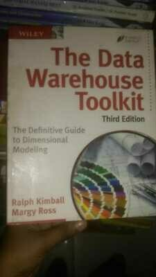 The Data warehouse Toolkit by Ralph Kimball and Margy Ross