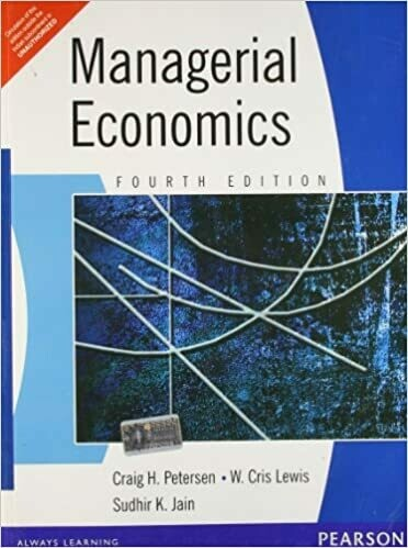 Managerial Economics, 4e by PETER/JAIN