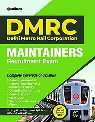 DMRC (Delhi Metro Rail Corporation) Maintainers Guide 2020
