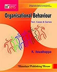 Organisational Behaviour: Text, Cases & Games 11/E