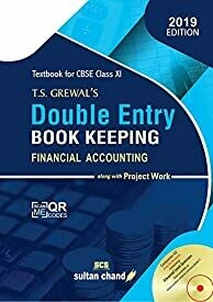 T.S. Grewal's Double Entry Book Keeping : Financial Accounting Textbook for CBSE Class 11 (Old Edition)