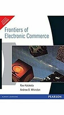 Frontiers of Electronic Commerce, 1e