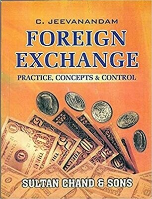 FOREIGN EXCHANGE PRACTICE,CONCEPTS AND CONTROL