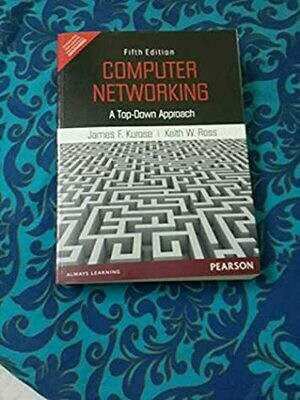 Computer Networking: A Top - Down Approach  (Old Edition)