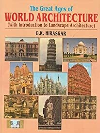 The Great Ages of World Architecture (With Introduction to Landscape Architecture) (2018-2019) Session