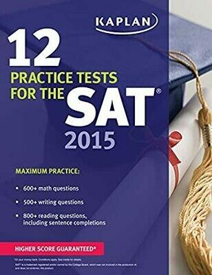 Kaplan 12 Practice Tests for the SAT 2015 (Kaplan Test Prep)