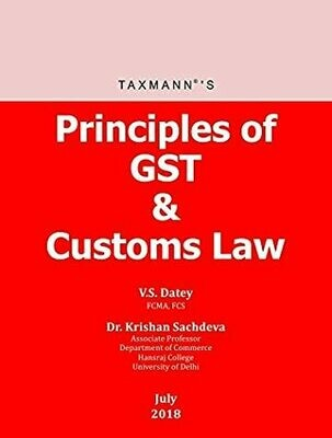 Principles of GST & Customs Law (July 2018 Edition)