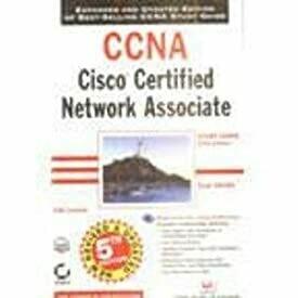 CCNA Cisco Certified Network Associate Study Guide Exam 640-801