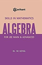 A Textbook of ALGEBRA for  JEE Main & Advanced