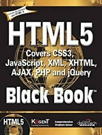 Html5 Black Book:Covers Css3 Javascript Xml Xhtml Ajax Php And Jquery