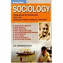 Sociology: Principles of Sociology with an Introduction to Social Thoughts by C N Shankar Rao