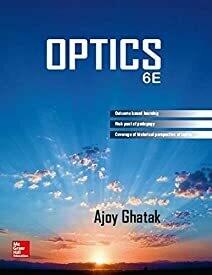 Optics Paperback – 1 July 2017 by Ghatak (Author)