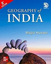 Geography of India for Civil Services and other Competitive Examination by Majid Husain