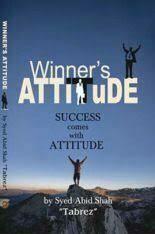 WINNERS ATITTUTE By Syed Abid Shah (Tabrez)