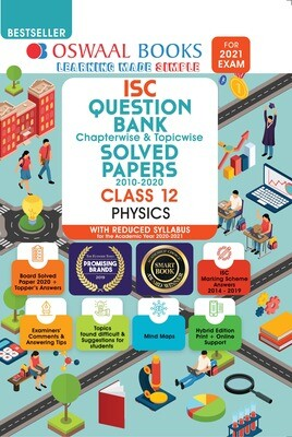Buy e-book: Oswaal ISC Question Bank Chapterwise & Topicwise Solved Papers, Physics, Class 12 (Reduced Syllabus)
