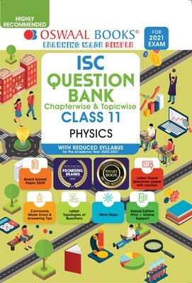 Buy e-book: Oswaal ISC Question Banks Class 11 Physics (Reduced Syllabus) (For 2021 Exam)
