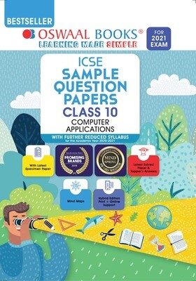 Buy e-book: Oswaal ICSE Sample Question Papers Class 10 Computer Applications (Reduced Syllabus for 2021 Exam)