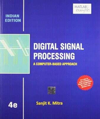 Digital Signal Processing A Computer - Based Approach   Paperback by Sanjit K. Mitra (Author)| Pustakkosh.com
