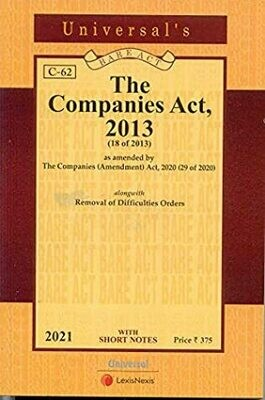 The Companies Act, 2013- Bare Act with Short Notes (C-62) [2021 Edn]