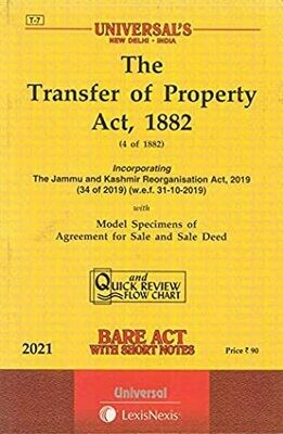 The Transfer of Property Act, 1882 [2021 edn]- Bare act with short notes