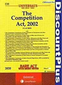 BARE ACT WITH SHORT NOTES The Competition Act, 2002 Universal LexisNexis