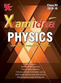 Xam Idea Physics Class 12 for 2019 Exam