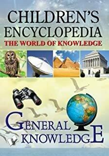 Children's Encyclopedia - General Knowledge by MANASVI VOHRA