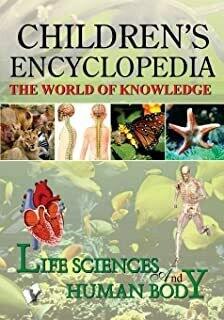 Children's Encyclopedia - Life Science And Human Body by MANASVI VOHRA