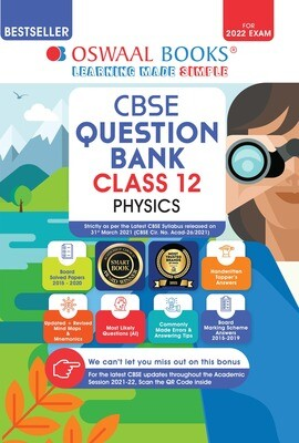 Buy e-book: Oswaal CBSE Question Bank Class 12 Physics Book  (For 2022 Exam)