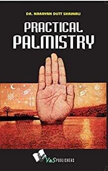 Practical Palmistry DR. Narayan Dutt Shrimali