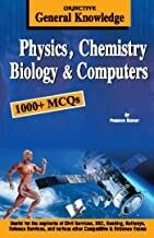 Objective General Knowledge  Physics, Chemistry, Biology And Computer by Prasoon Kumar |