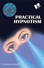 Practical Hypnotism by Dr. Narayan Dutt Shrimali (English Edition)