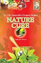 Nature Cure by Rajendra Menen