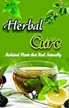 Herbal Cure: Useful Medicinal Plants for Health Benefits by VIKAS KHATRI
